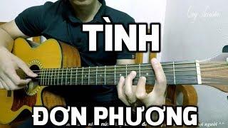 [Guitar hướng dẫn] Tình đơn phương - Lam Trường