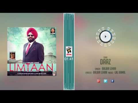 New Punjabi Songs 2016 || DAAZ || BALBIR LEHRA  || Punjabi Songs 2016