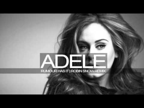 Adele - Rumour Has It (Robin Snow Remix)