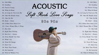 Acoustic Soft Rock | Best Soft Rock Love Songs | Soft Rock 80s 90s Collection