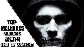 TOP Melhores Músicas - Sons of Anarchy - 2015 HD