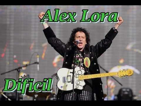 ♪♫ El Tri / Alex Lora - Dificil  (Cover) Videos De Viajes