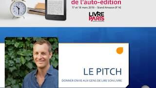 Comment réussir son pitch par Eric Costa lauréat Speeddating Amazon Kindle Livres Paris 2017