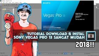 Cara Download dan Instal Sony Vegas Pro 13 | Singkat dan mudah