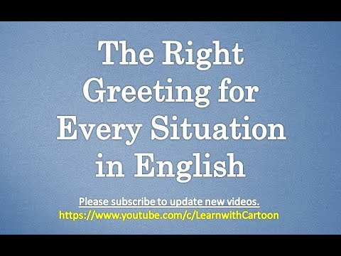 The right greeting for every situation in english formal and the right greeting for every situation in english formal and informal greetings in english m4hsunfo
