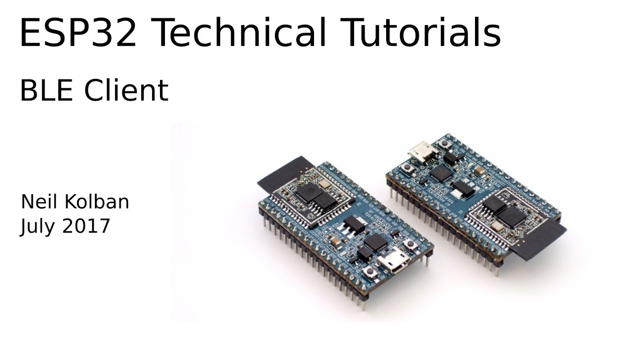 ESP32 Technical Tutorials: BLE Client