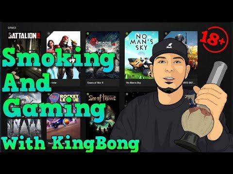 🔞-smoke-with-me---smoke-sesh-live-stream-🌳-smoking-with-subs-and-gaming-420-kingbong
