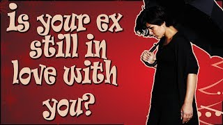 Is your EX still in love with you? (Personality test)