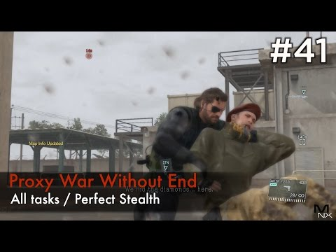 【MGSV:TPP】Episode 41 : Proxy War Without End (S Rank/All Tasks/Perfect Stealth)
