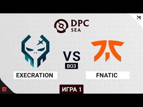 Fnatic vs Execration - Dota Pro Circuit 2021 - Game 1