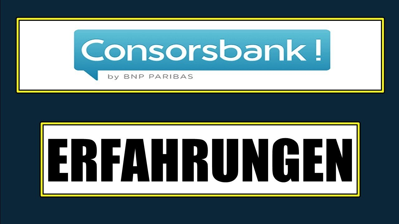 Erfahrungen Consorsbank