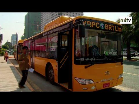 TODAY MYANMAR - BRT System in Yangon