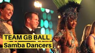 TEAM GB BALL -OI BRASIL- Bespoke Latin Entertainment Productions - SAMBA DANCERS FOR HIRE IN LONDON