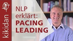 NLP erklärt: Pacing and Leading (in der Körpersprache)