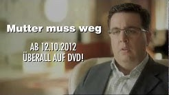 Mutter muss weg - Trailer