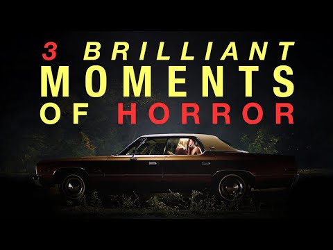 3 Brilliant Moments Of Horror
