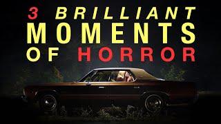 3 Brilliant Moments Of Horror