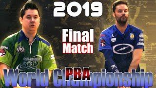 2019 Bowling - PBA Bowling  World Championship Final - Jakob Butturff VS. Jason Belmonte