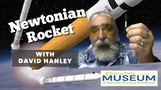 Make a Newtonian Rocket with Dave Hanley!