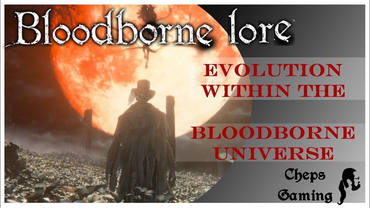 Bloodborne Lore - Evolution in the Bloodborne Universe