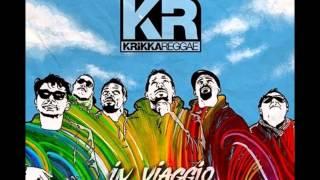 Krikka Reggae - In Viaggio - 10 - La Mia Strada