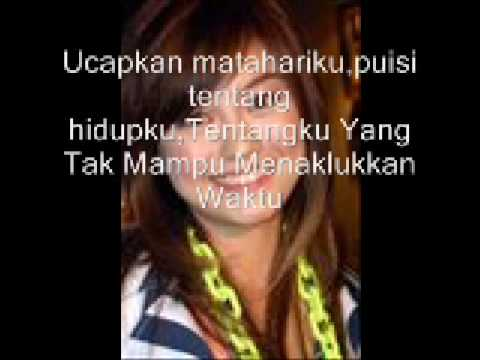 MataharikuAgnes Monica with Lyrics