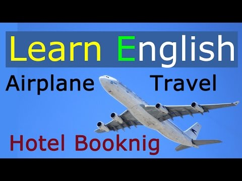 English for travel - at the airport & hotel reservation | Le