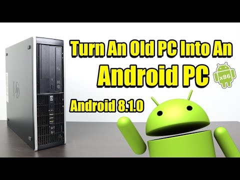 Turn An Old PC Into An  Android PC How To Install Android X86 Laptop Or Desktop