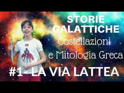 STORIE GALATTICHE. # 1 - LA VIA LATTEA