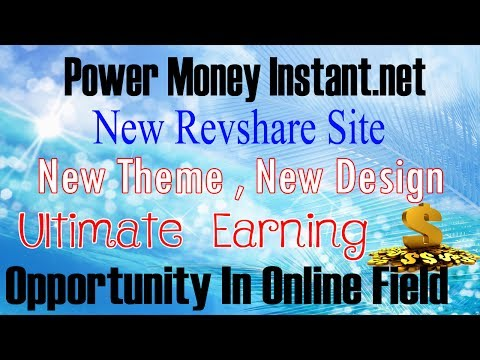 Power Money Instant net - New Theme , New Design - Ultimate Earning Opportunity In Online Field