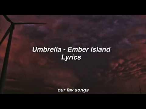 umbrella---ember-island-lyrics