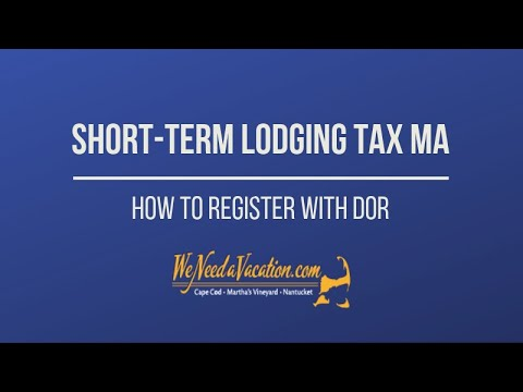 Guide To Short-Term Lodging Tax MA