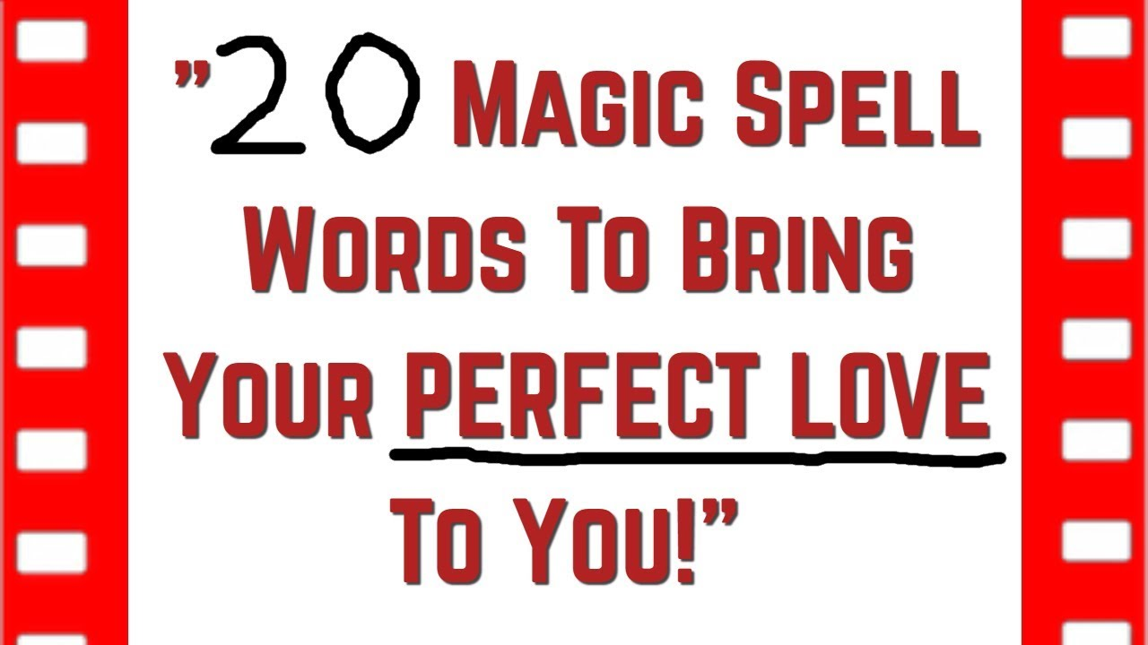20 MAGIC SPELL WORDS to Bring Your PERFECT LOVE to You! 💓 Spells for Love