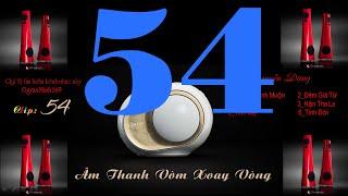 Clip Năm Mươi Bốn 54  - Lk Âm Thanh Vòm Xoay Vòng - Organ Hòa Tấu - Organ Minh 149