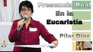 Baixar pilar Díaz - Presencia Real en la Eucaristía
