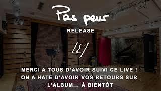 L.E.J - Release album Pas peur (Live)