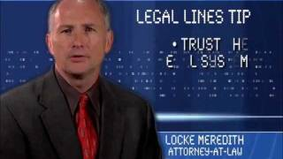 Legal Lines Tips with Locke Meredith - Trust the Legal System