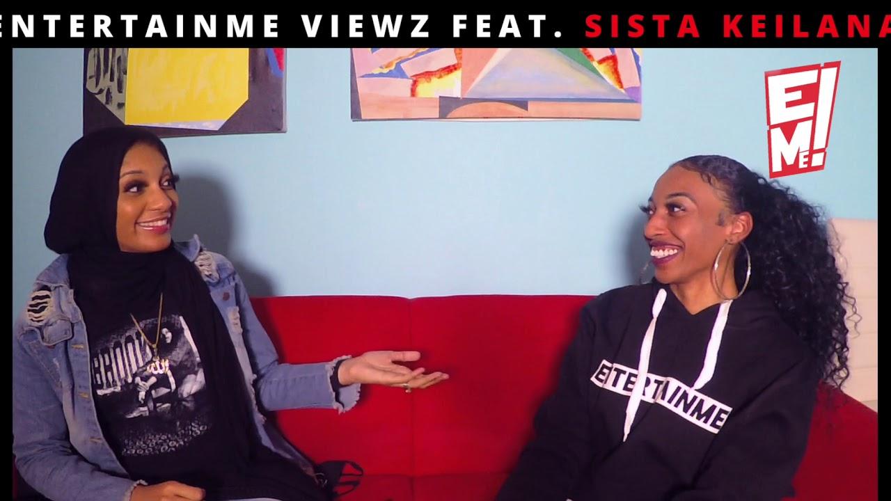 EntertainME Viewz feat. Sista Keilana
