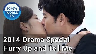 Hurry Up and Tell Me | 어서 말을 해 (Drama Special / 2014.07.25)