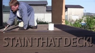 Stain That Deck!