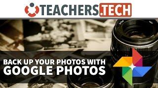 Google Photos Tutorial - Backup Your Photos