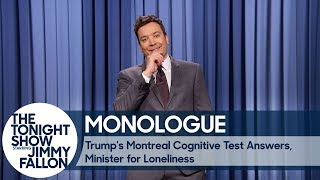 Trump's Montreal Cognitive Test Answers, Minister for Loneliness - Monologue