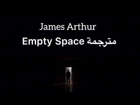 James Arthur - Empty Space | مترجمة