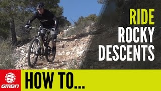 How To Ride Rocky Descents thumbnail