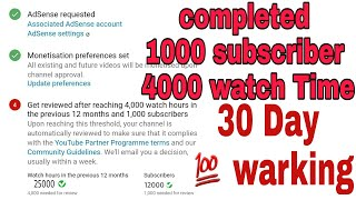 Completed  1000 Subscribers +++ 4000 watch Time | 2018 monetize enable