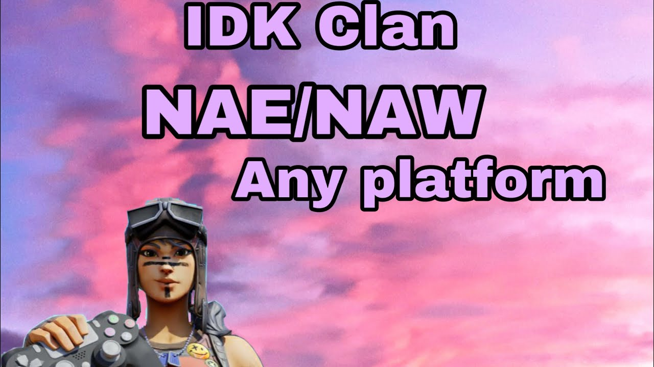 Clan Tryouts for IDK Clan