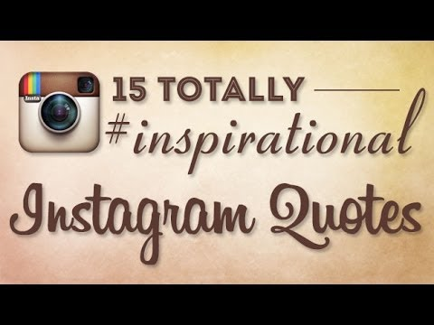 15 Totally Inspirational Instagram Quotes YouTube
