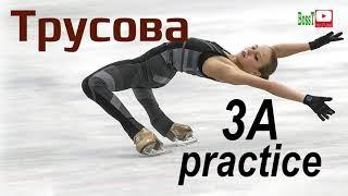 Alexandra TRUSOVA 3A practice 11 2019