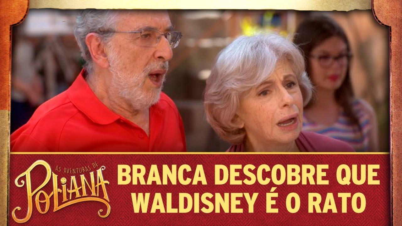 Branca descobre que Waldisney é o Rato | As Aventuras de Poliana