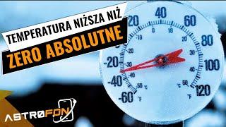 Temperatura niższa niż zero absolutne - AstroFon